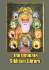 The Ultimate Sikhism Library - A Unique Collection Of 3 Sacred Books Of The Sikhs