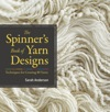 The Spinners Book Of Yarn Designs
