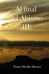 Al Final Del Abismo III