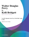 040894 Walter Douglas Perry V Kelli Bridgett