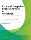 Estate Of Josephine Frances Powers V Mcculloch