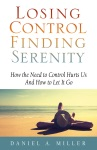 Losing Control Finding Serenity