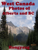 West Canada: Photos of Alberta and BC