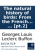 The Natural History Of Birds: From The French Of The Count De Buffon. Illustrated With Engravings; And A Preface, Notes, And Additions, By The Translator. In Nine Volumes. ... [pt.2]