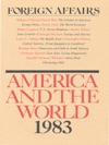 Foreign Affairs - America And The World 1983