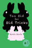 Wando Wande - Too Old for Old Tricks artwork