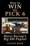 How To WIN The PICK 6 Horse Racings Big  Payout