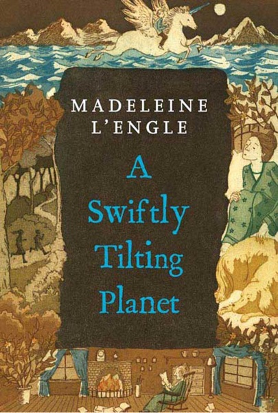 A Swiftly Tilting Planet - Madeleine L'Engle book cover
