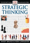 DK Essential Managers Strategic Thinking