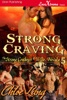 Strong Craving [The Strong Cowboys of Wilde, Nevada 5]