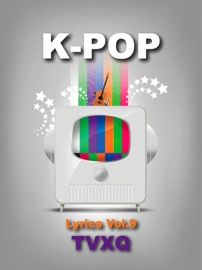 K-POP LYRICS VOL.9 - TVXQ!