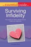 The Essential Guide To Surviving Infidelity