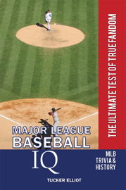 Major League Baseball IQ: The Ultimate Test of True Fandom book