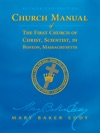 Manual Of The Mother Church Authorized Edition