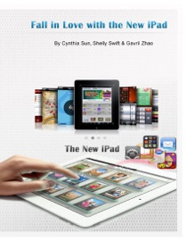 Fall In Love With the New iPad - Cynthia Sun, Shelly Swift & Gavril Zhao