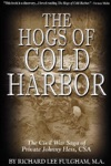 The Hogs Of Cold Harbor