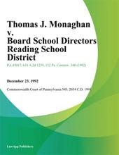 Thomas J. Monaghan v. Board School Directors Reading School District