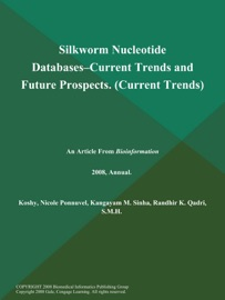 Silkworm Nucleotide Databases Current Trends And Future Prospects Current Trends