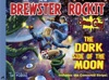 Brewster Rockit Space Guy The Dork Side Of The Moon