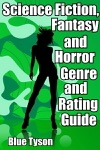 Science Fiction Fantasy And Horror Genre And Rating Guide
