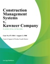 Construction Management Systems V Kawneer Company