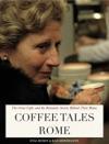 Coffee Tales Rome