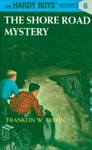 Hardy Boys 06 The Shore Road Mystery