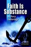Faith Is Substance