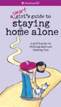 A Smart Girls Guide To Staying Home Alone