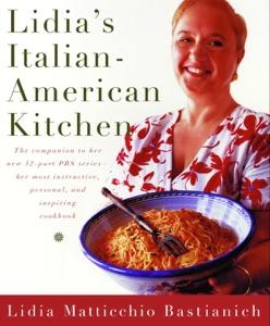 Lidia's Italian-American Kitchen by Lidia Matticchio Bastianich Book Cover