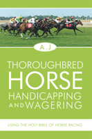 Andrew J. Page - Thoroughbred Horse Handicapping And Wagering artwork