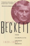 The Complete Short Prose Of Samuel Beckett 1929-1989