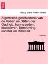 Algemeene Geschiedenis Van De Volken En Staten Der Oudheid Hunne Zeden Staatsleven Beschaving Kunsten En Literatuur Tweede Deel