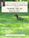 Frog-ette  Friends - Volume 6