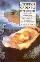 A Textbook Of Dental Homoeopathy