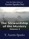 The Stewardship Of The Mystery - Volume 2