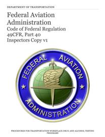 Federal Aviation Administration: Code of Federal Regulation