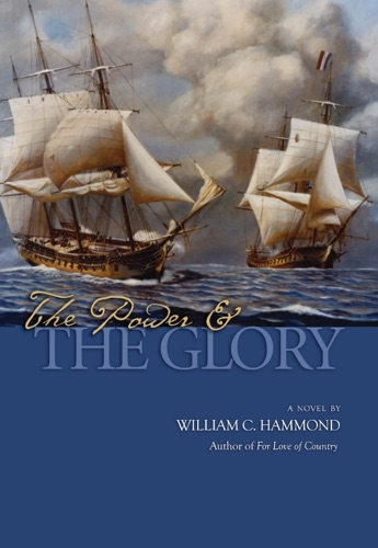 William C. Hammond - The Power and the Glory