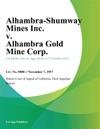 Alhambra-Shumway Mines Inc V Alhambra Gold Mine Corp