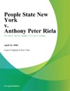 People State New York V Anthony Peter Riela