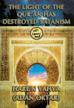 The Light Of The Qur'an Has Destroyed Satanism