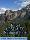 Yosemite National Park Illustrated Travel Guide  Maps Mobi Travel