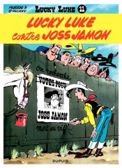 Lucky Luke - Tome 11 - LUCKY LUKE CONTRE JOSS JAMON