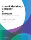 Arnold Machinery Company V Intrusion