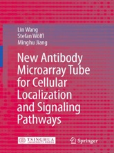 New Antibody Microarray Tube for Cellular Localization and Signaling Pathways