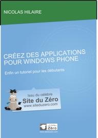 Créez des applications pour Windows Phone 7 - Nicolas Hilaire