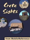 Crete Sights A Travel Guide To The Top 20 Attractions And Beaches In Crete Greece