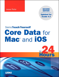 Sams Teach Yourself Core Data for Mac and iOS in 24 Hours, 2/e Cover Book