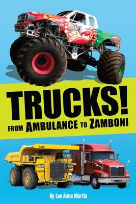 Trucks! From Ambulance to Zamboni
