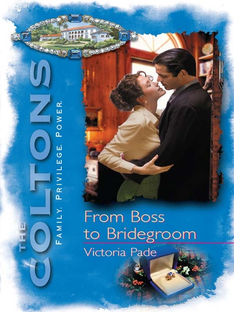 From Boss To Bridegroom By Victoria Pade On Apple Books